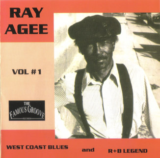 Ray Agee: West Coast Blues Legend Vol. 1