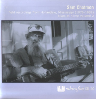 Sam Chatmon: Field Recordings Vrom Hollandale