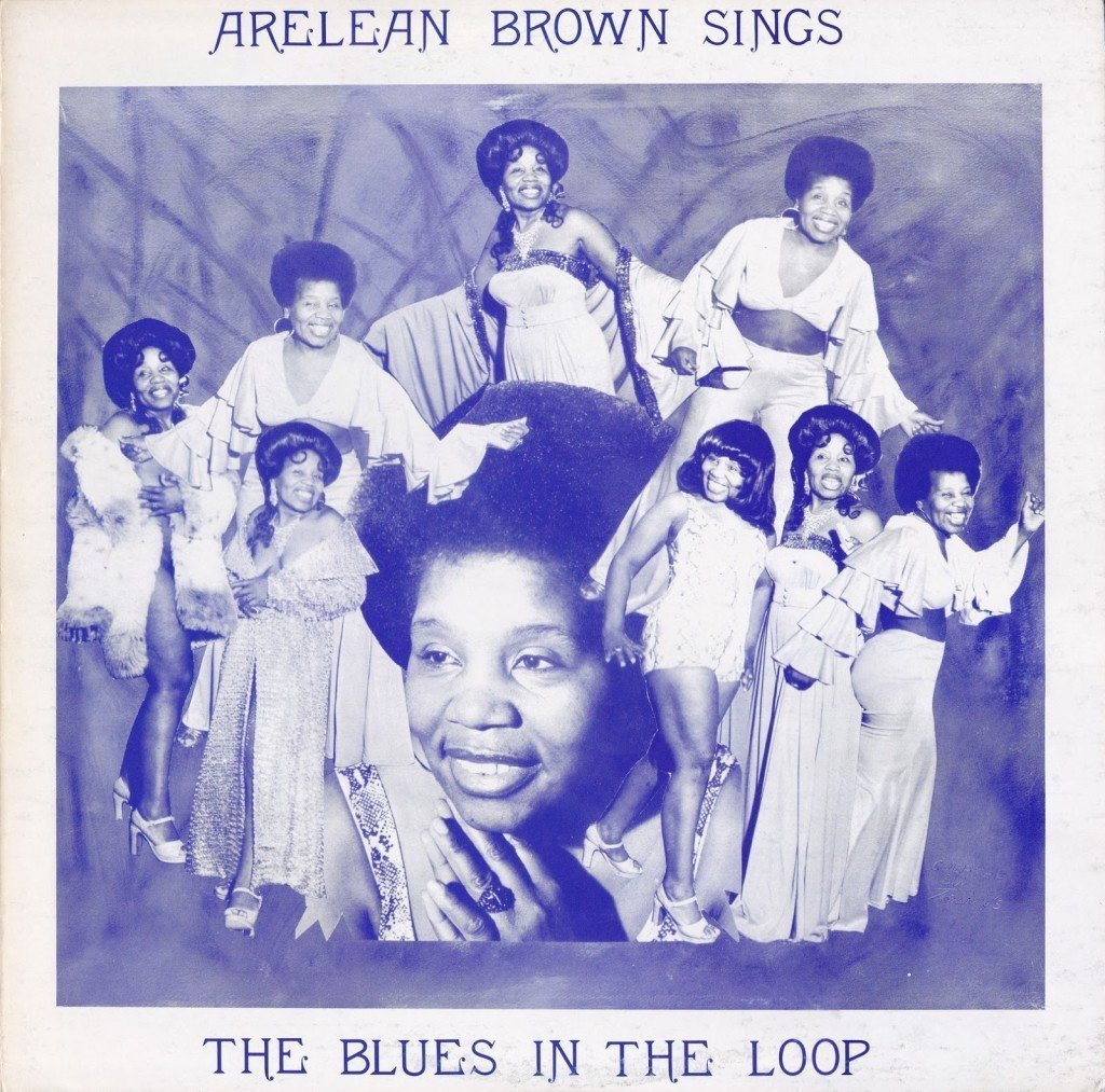Arlean Brown: Sings The Blues In The Loop