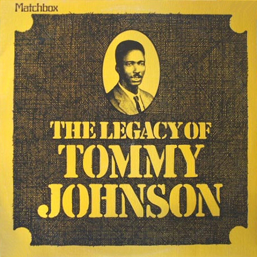 The Legacy of Tommy Johnson
