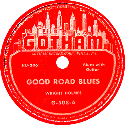 Wright Holmes: Good Road Blues