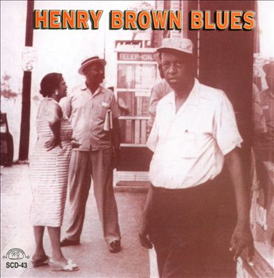 Henry Bown: Henry Brown Blues