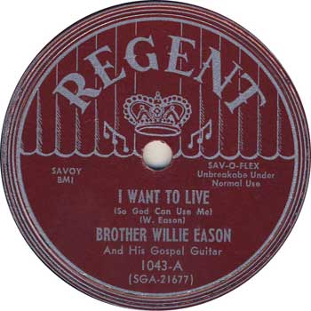 Brother Willie Eason: I Want To Live