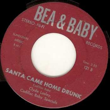 Clyde Lasley: Santa Came Home Drunk