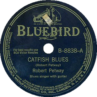 Robert Petway: Catfish Blues