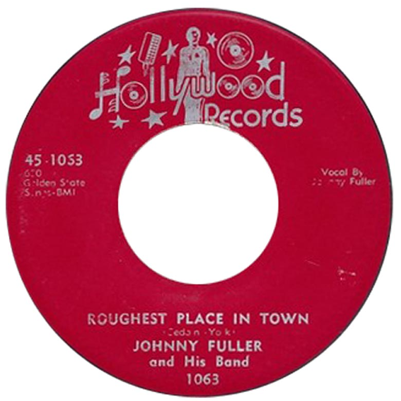 Johnny Fuller: Roughest Place In Town