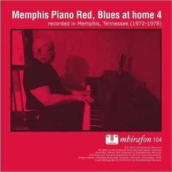 Memphis Piano Red: Blues At Home 4