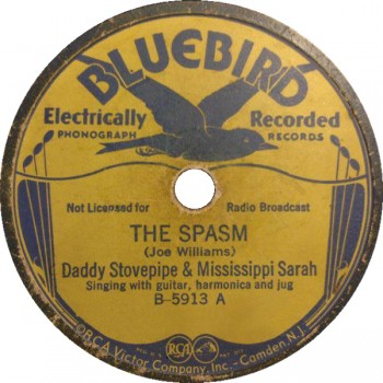 Mississippi Sarah & Daddy Stovepipe - The Spasm