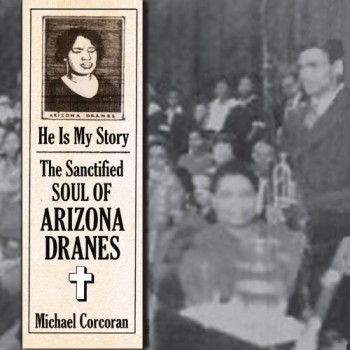 Arizona Dranes: He Is My Story