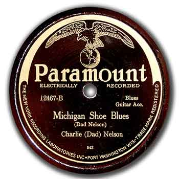 Charlie 'Dad' Nelson: Michigan Shoe Blues